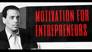 Leadership and Motivation: Motivation for Entrepreneurs
