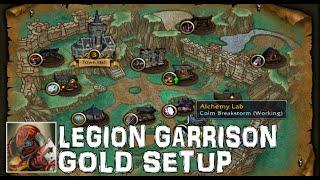 WoW Garrison Gold Setup For Legion