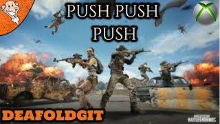 ✅   Xbox one X | push push push | PlayerUnknown