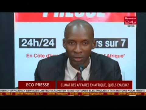 Business 24 | Eco Presse - Climat des affaires en Afrique, quels enjeux?