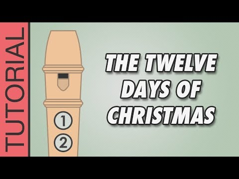 The Twelve Days of Christmas - Recorder Notes Tutorial