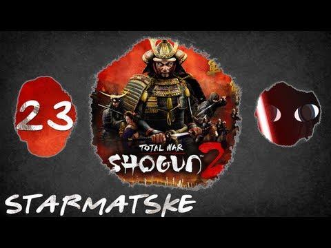 Starmatske Plays: Total War: Shogun 2 - Episode 23