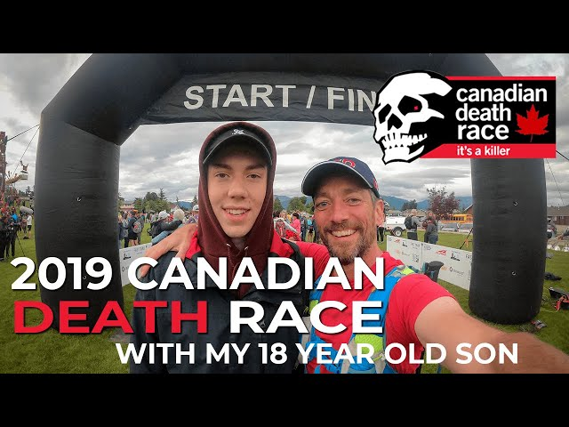 2019 Canadian Death Race With My 18 Year Old Son
