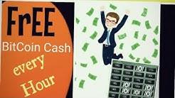 Earn Free, Legit BiTcoinCa$h Every hour!