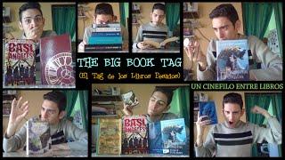 The Big Book Tag   Un Cinéfilo Entre Libros