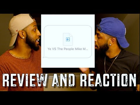"""KANYE WEST """"YE VS THE PEOPLE"""" & """"LIFT YOURSELF"""" REACTION AND REVIEW #MALLORYBROS 4K"""