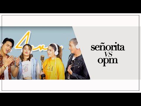 SEÑORITA VS OPM | Shawn Mendes , Camila Cabello | 4EVR Cover