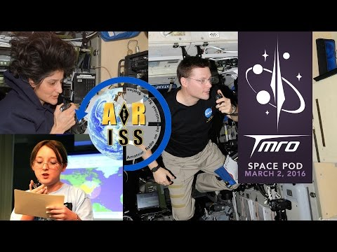 Amateur Radio on the International Space Station - Space Pod 3/2/16