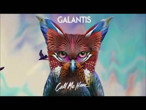 Galantis - Call Me Home (ILS Remix)