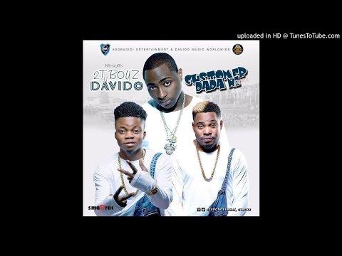 Davido, 2T Boys - Customer Dada Ni (Remix)