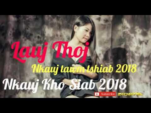 Nkauj Kho Siab - Nkauj tawm tshiab 2018 - Lauj thoj - Mloog nkauj kho siab - Hmong new songs 2018 thumbnail