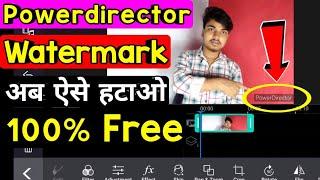 Powerdirector without watermark | Powerdirector ka logo kaise hataye