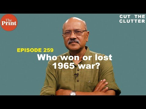 1965 India-Pakistan War, who won or lost & why it was a war of mutual incompetence | ep 259