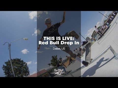 LIVE SKATE: Red Bull Drop In | Dallas, Texas