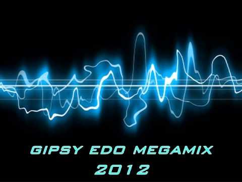 Gipsy Edo - Megamix 2012
