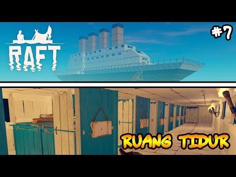 Kos-Kosan Dalam Kapal - RAFT #7