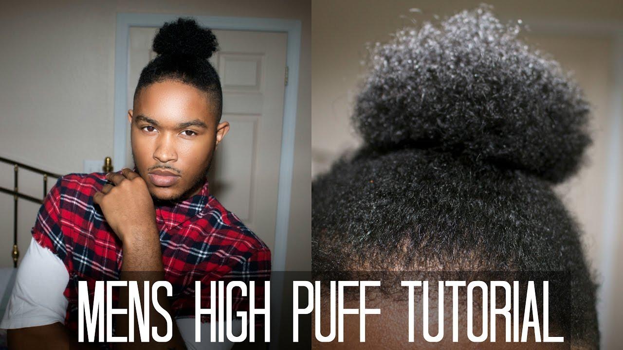 Men S Natural Hair The High Puff Ponytail Tuturial