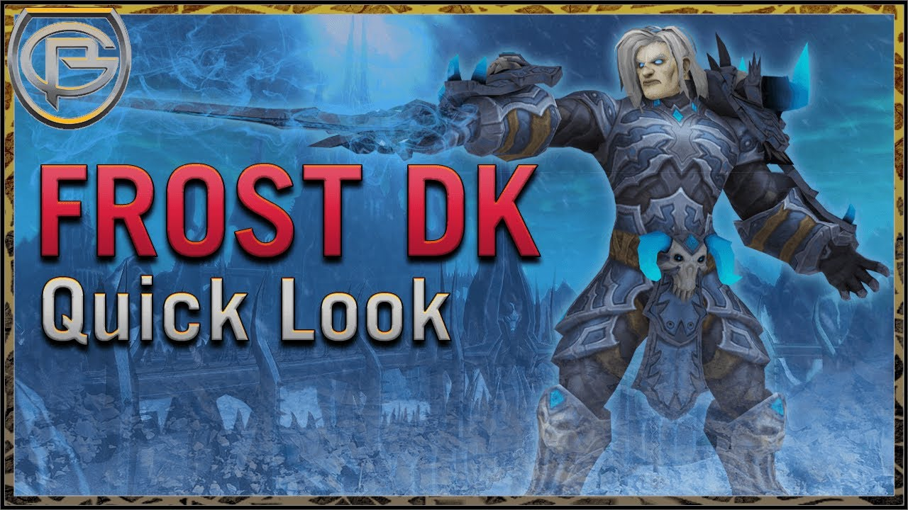 Frost Dk Shadowlands Quick Look Youtube