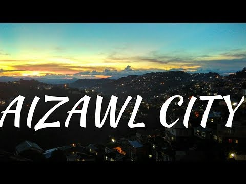 Aizawl City, Mizoram,India