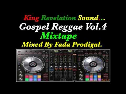 King Revelation Sound,Gospel Reggae Vol.4 Mixtape.