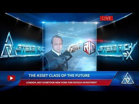 Steve Rich FX – The Asset Class Of The Future