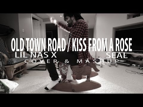 Lil Nas X Ft. Seal - Old Town Road / Kiss From a Rose (Cover/Mashup) Tik Tok Horses in the Back Song