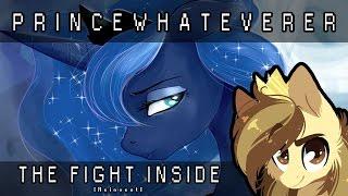 PrinceWhateverer - The Fight Inside (Ft. NRGpony) [REINVENT] thumbnail