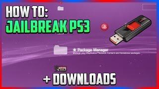 """How To: Jailbreak PS3 - """"Jailbreak Your PS3"""" + DOWNLOADS (EASY)"""