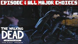 THE WALKING DEAD SEASON 4 EPISODE 4 All Major Choices