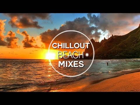 Chillout Mixes 2017 - West Auckland Chillout Mix 2017