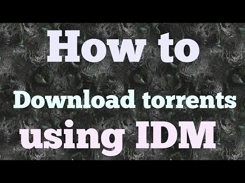 How to download Torrents directly with IDM (or direct links) - upto 8GB limit