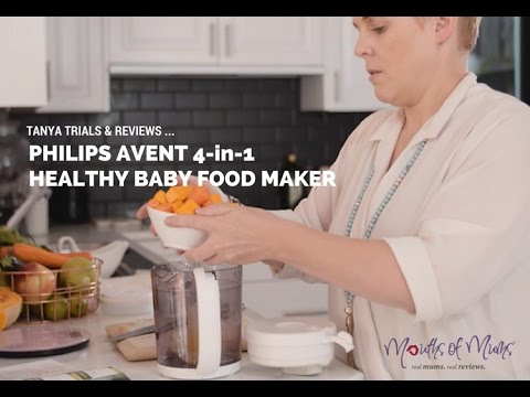 Tanya reviews the Philips AVENT 4-in-1 Healthy Baby Food Maker