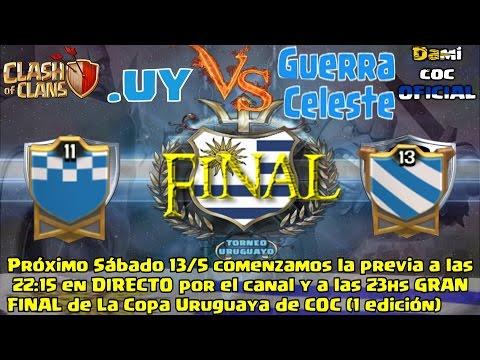 DIRECTO!!! FINAL de Copa Uruguaya de COC - .UY vs Guerra Celeste