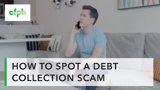 How to spot a debt collection scam — consumerfinance.gov