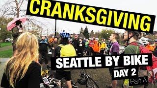 VLOG 026 - Cranksgiving Seattle - Day 2 Part A