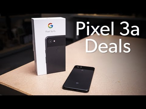 How To Get The Google Pixel 3a For Cheap!
