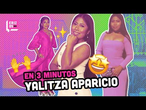 Yalitza Aparicio | En 3 minutos