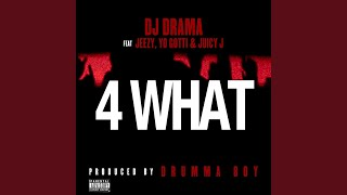 Play 4 What (feat. Young Jeezy, Yo Gotti & Juicy J)