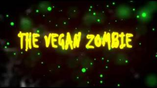 The Vegan Zombie - test intro