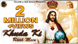 Khuda Ki Raah Mein | Kumar Sanu - Jukebox | Hindi Jesus Songs | YNR Videos
