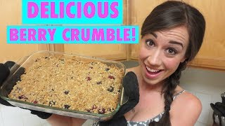 How To Make Delicious Berry Crumble!