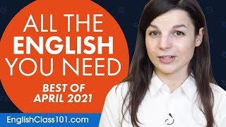 Your Monthly Dose of English - Best of April 2021