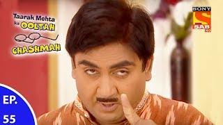 Taarak Mehta Ka Ooltah Chashmah - तारक मेहता का उल्टा चशमाह - Episode 55