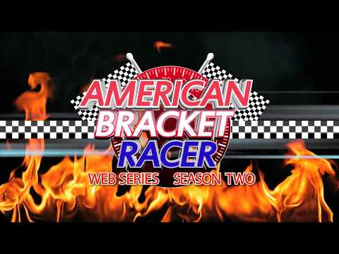 American Bracket Racer - Season 2 - Episode #7