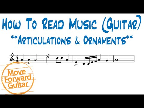 How to Read Music (Guitar) - Articulations & Ornaments