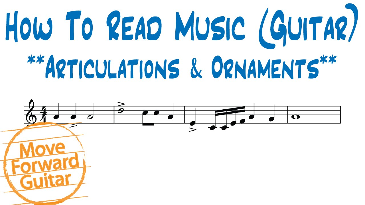 How to Play Articulations and Ornaments