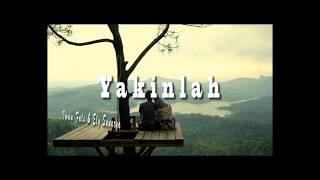 Yakinlah (lirik) , Iwan Fals