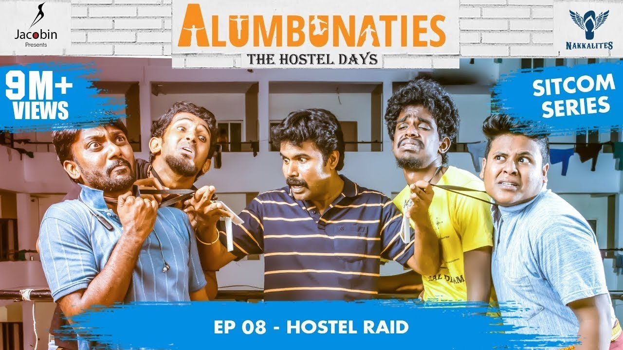 Download Alumbunaties - Ep 08 HOSTEL RAID - Sitcom Series   Tamil web series   With English subtitle