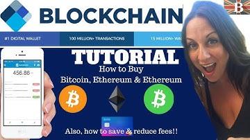 Blockchain Tutorial: How to Buy Bitcoin & Reduce Fees