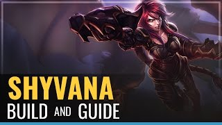 League of Legends - Shyvana Build and Guide